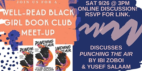 Well-Read Black Girl Book Club chats  PUNCHING THE AIR tickets