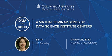 Data for Good: Bin Yu,  UC Berkeley tickets