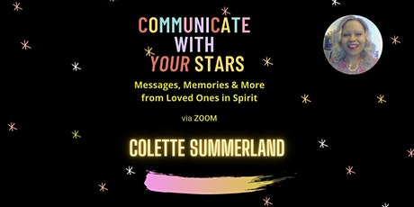 Communicate with your *Stars**   ~ Loved Ones In Spirit~ tickets