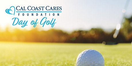 A Day of Golf supporting the Cal Coast Cares Foundation tickets