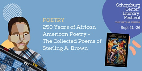 Schomburg Center Lit Fest: The Collected Poems of Sterling A. Brown tickets