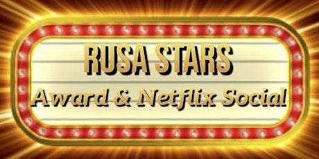 RUSA STARS Award & Netflix Social tickets