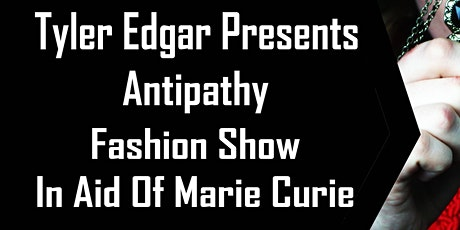 Tyler Edgar Antipathy Fashion Show tickets