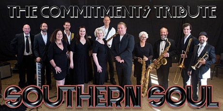"""Southern Soul: The Commitments Tribute - Friday Just the """"Early"""" Show - 7pm tickets"""