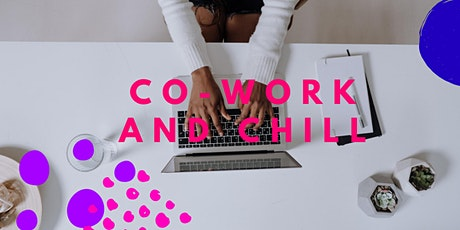 Co-Work & Chill tickets
