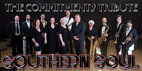 Southern Soul: The Commitments Tribute - Friday Just The Show tickets