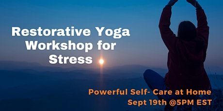 Restorative Yoga Workshop for Stress tickets