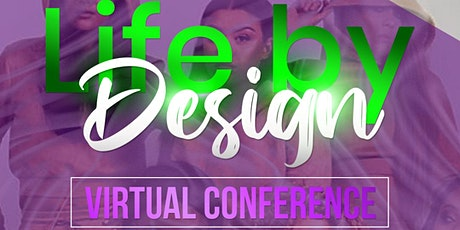 Life by Design Virtual Conference tickets
