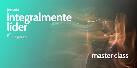 Jornada - Integralmente Líder - Turma 2 - Masterclass ingressos