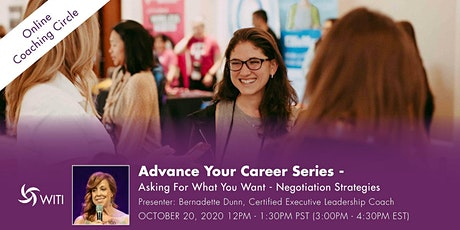 Advance Your Career Series - Asking for what you want tickets