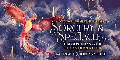 Sorcery & Spectacle: Otherworld Theatre's Virtual Gala tickets