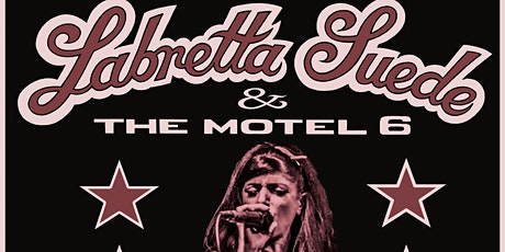 Labretta Suede & The Motel 6 - GISBORNE tickets