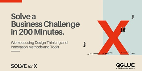 'Solve for X' | Solve a business challenge at no cost! tickets