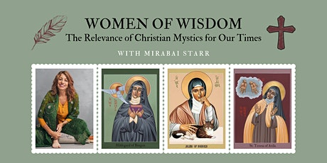 Embracing the Divine through the wisdom of the mystics with Mirabai Starr tickets