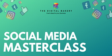 Online Social Media Masterclass With The Digital Bakery tickets