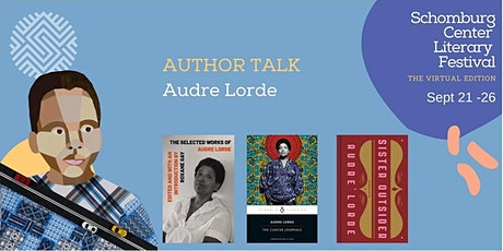 Schomburg Center Literary Festival: Audre Lorde and Political Warfare tickets