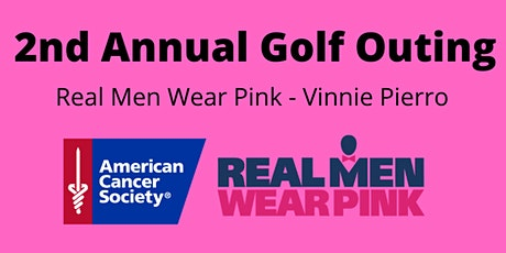2nd Annual - Golf Outing for Real Men Wear Pink Vinnie Pierro tickets