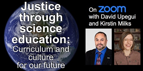 Justice through science education: Curriculum and culture for our future tickets