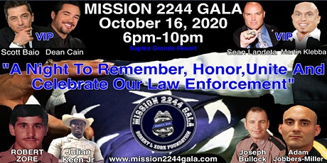The First Annual Mission 2244 Gala For The Fallen Officers October 16, 2020 tickets