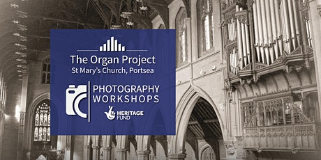 The Organ Project : Photography Workshops tickets