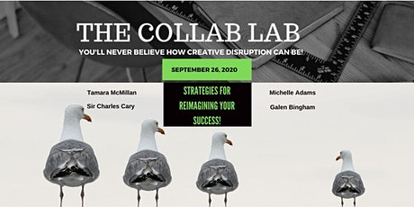 The Collab Lab Presents...Re-Imagining Your Success! tickets
