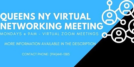 Discover Queens Business Virtual Networking Chapter ZOOM  Meeting 9AM tickets