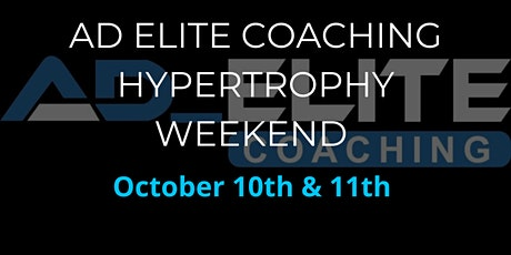AD Elite Coaching Hypertrophy Weekend tickets
