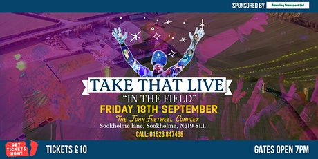 TAKE THAT LIVE: in the field tickets