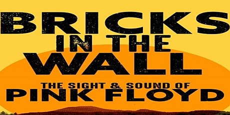 Bricks In The Wall-Pink Floyd Tribute tickets
