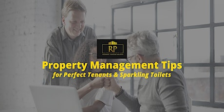 Property Management Tips for Perfect Tenants & Sparkling Toilets tickets