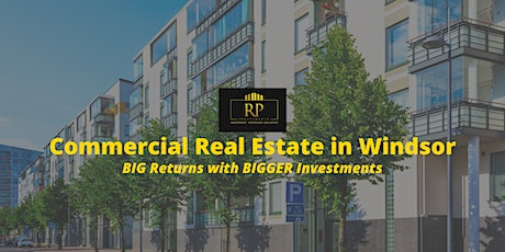 Commercial Real Estate  - BIG Returns with BIGGER Investments tickets