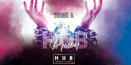 HUB PRISON - 26/09 - 19h ingressos