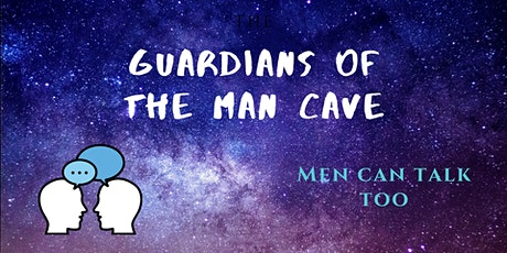Guardians Of The Man Cave - Positive Talk tickets