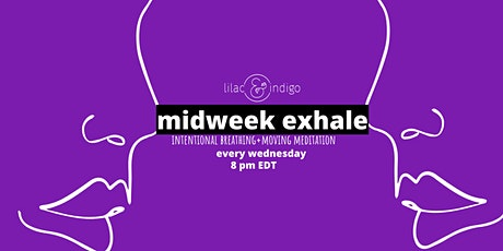 Midweek Exhale Moving Meditation tickets