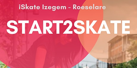 Start2Skate RSL 2020 - op www.iskate.be inschrijven tickets
