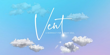 VENT Dance + Creative Sessions tickets