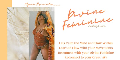 Divine Feminine Healing Dance tickets