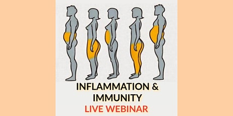A Holistic Approach to Inflammation & Immunity - Live Webinar tickets