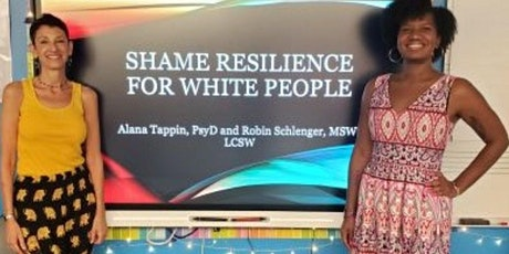 9 week course: Shame Resilience and Transformation Skills for White People tickets