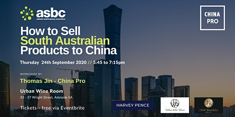 How to Sell South Australian Products to China tickets