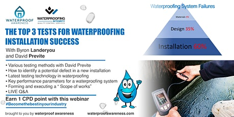 The Top 3 Tests for Waterproofing Installation Success tickets