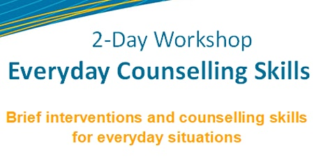 Rescheduled 2-Day Everyday Counselling Skills Workshop tickets