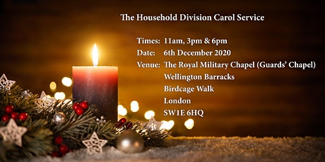 The Household Division Carol Service 3pm tickets