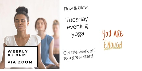 Tuesday Evening Flow Yoga Class tickets