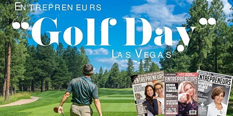 "ENTREPRENEURS GOLF DAY 3# [LAS VEGAS] ""Networking and Social Distancing"" tickets"