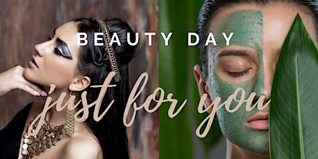 Beauty Day - Just for you Tickets