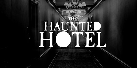 The Haunted Hotel - Halloween Special tickets