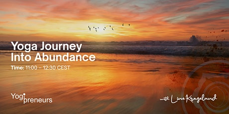 Yoga Journey Into Abundance: Take Action tickets