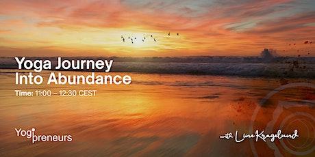 Yoga Journey Into Abundance: Become Love & Truth tickets