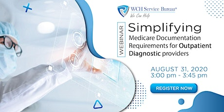 Medicare Documentation Requirements for Outpatient Diagnostic providers tickets